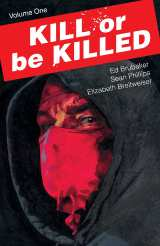 Kill or Be Killed Bk 01