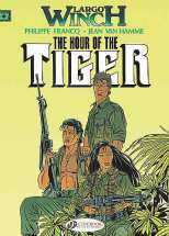 Largo Winch Bk 04 The Hour of the Tiger