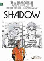 Largo Winch Bk 08 Shadow