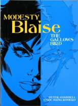 Modesty Blaise Bk 09: The Gallows Bird