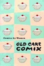 Old Cake Comix Comics by Women