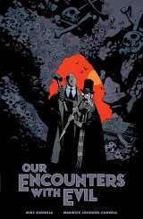 Our Encounters with Evil Adventures of Professor J.T. Meinhardt and His Assistant Mr. Knox HC