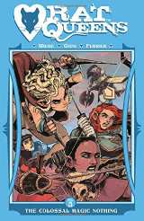 Rat Queens Bk 05 The Colossal Magic Nothing