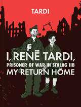 I, Rene Tardi, Prisoner of War in Stalag IIB HC 02