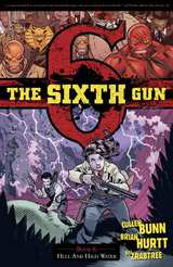 Sixth Gun Bk 08 Hell and High Water