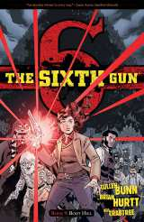 Sixth Gun Bk 09 Boot Hill