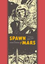 Spawn of Mars And Other Stories HC
