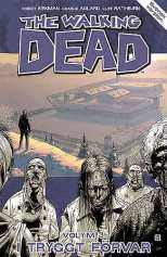 The Walking Dead Vol 03 I Tryggt Förvar