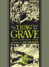 Thing From the Grave and Other Stories, The HC
