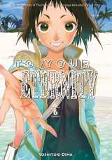 To Your Eternity Bk 06
