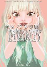 To Your Eternity Bk 10