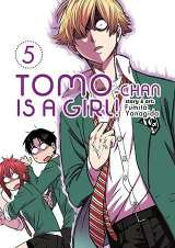 Tomo-Chan Is a Girl Bk 05