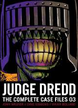 Judge Dredd Complete Case Files Bk 03