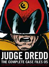 Judge Dredd Complete Case Files Bk 05