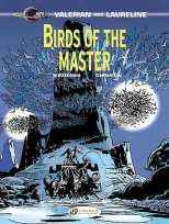 Valerian and Laureline Bk 05 Birds of the Master