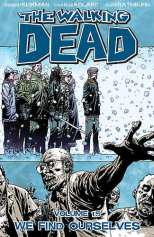Walking Dead Bk 15 We Find Ourselves