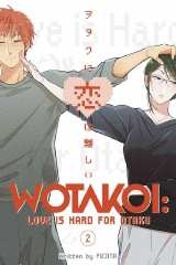 Wotakoi: Love Is Hard for Otaku Bk 02