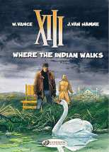 XIII Bk 02 Where the Indian Walks