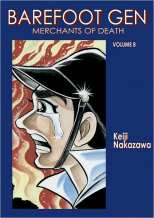 Barefoot Gen Bk 08 Merchants of Death