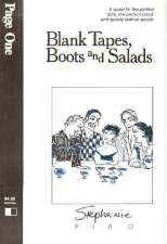 Blank Tapes, Boots and Salads