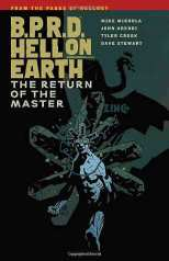 B.P.R.D. (BPRD) Hell On Earth Bk 06 the Return of the Master