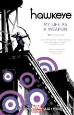 Hawkeye Bk 01 My Life As A Weapon