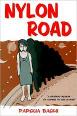 Nylon Road - A Graphic Memoir of Coming of Age in Iran