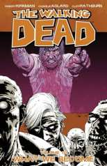 Walking Dead Bk 10 What We Become