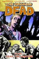 Walking Dead Bk 11 Fear the Hunters