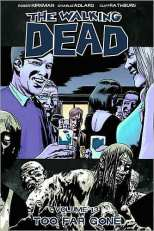 Walking Dead Bk 13 Too Far Gone
