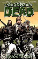Walking Dead Bk 19 March to War